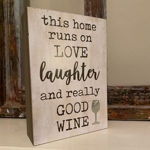 Brand New sign - LOVE LAUGHTER AND WINE..